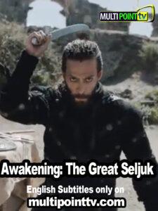 Uyanis Büyük Selcuklu English Subtitles