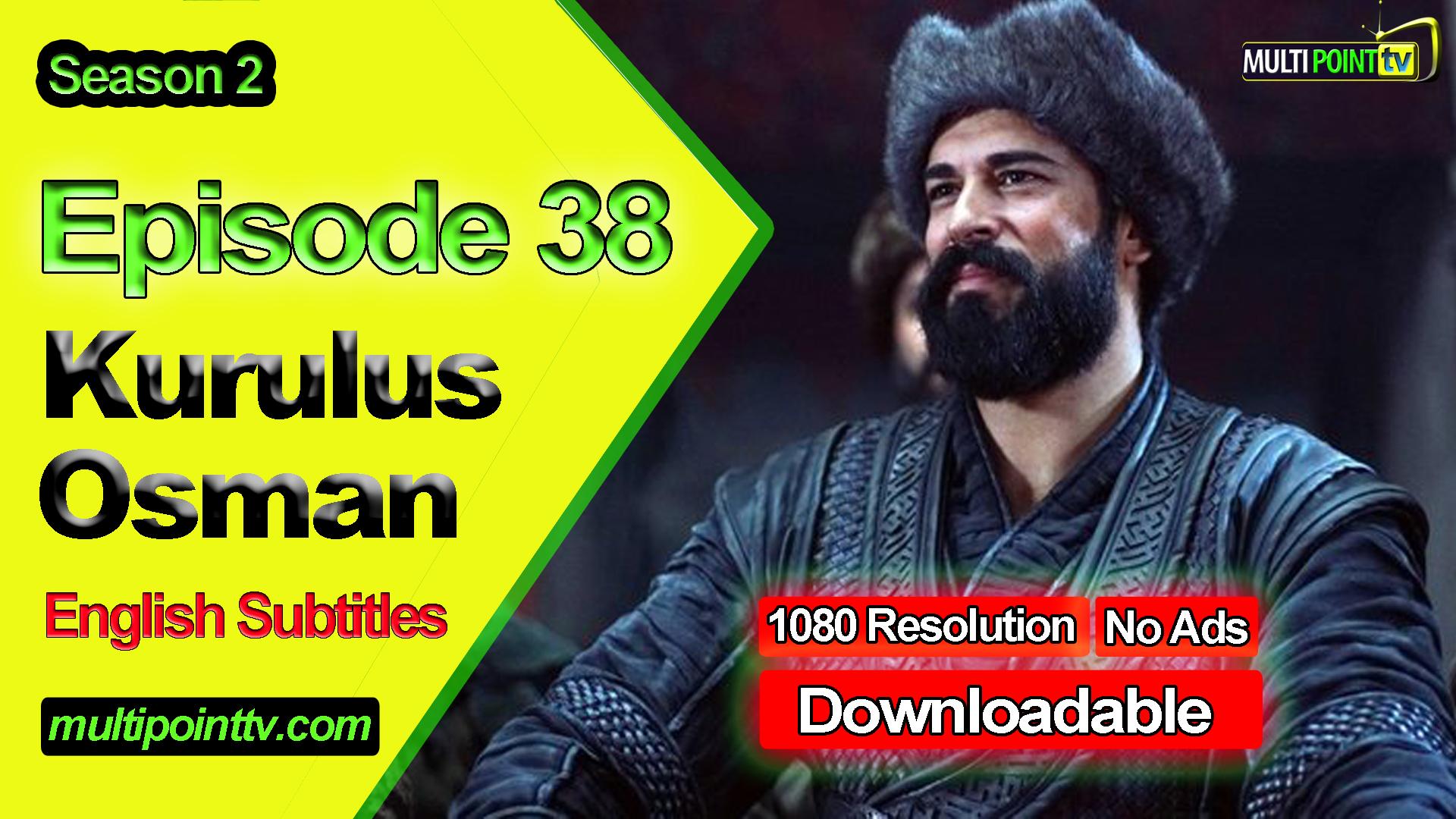 Kurulus Osman Episode 38 English Subtitles