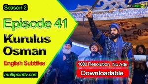 Kurulus Osman Episode 41 English Subtitles