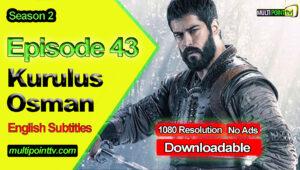 Kurulus Osman Episode 43 English Subtitles