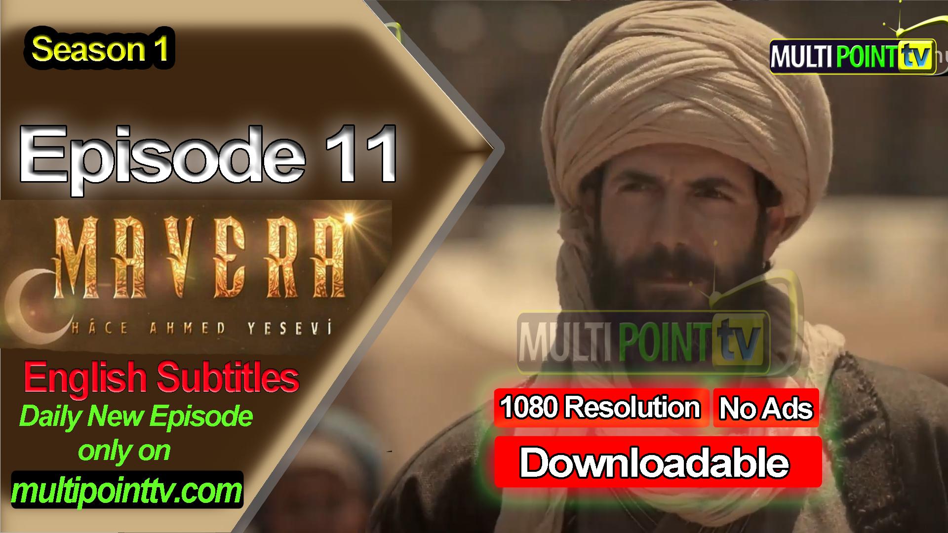 Mavera Episode 11 English Subtitles