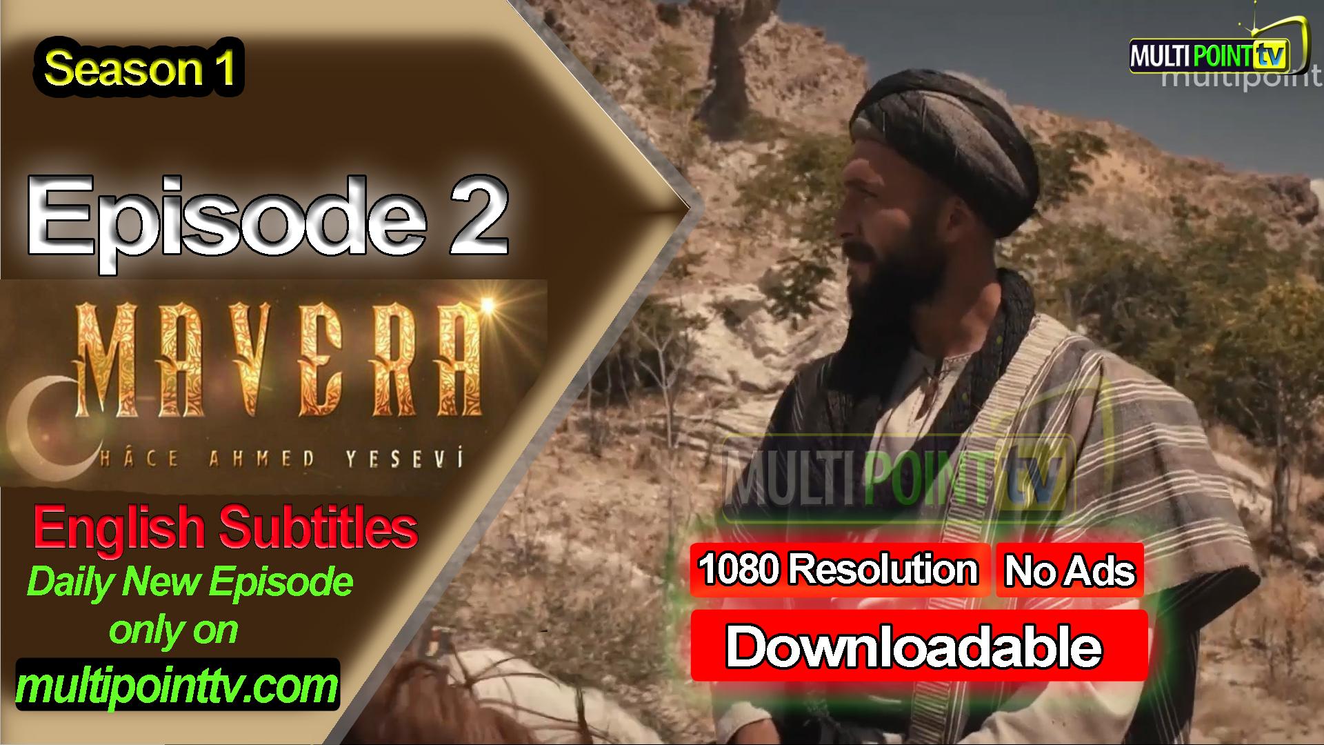 Mavera Episode 2 English Subtitles