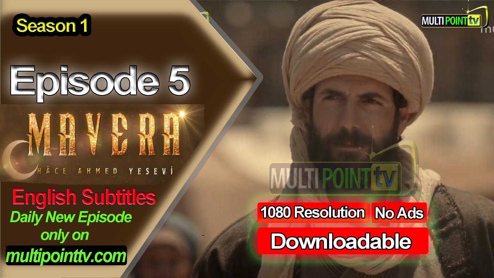 Mavera Episode 5 English Subtitles