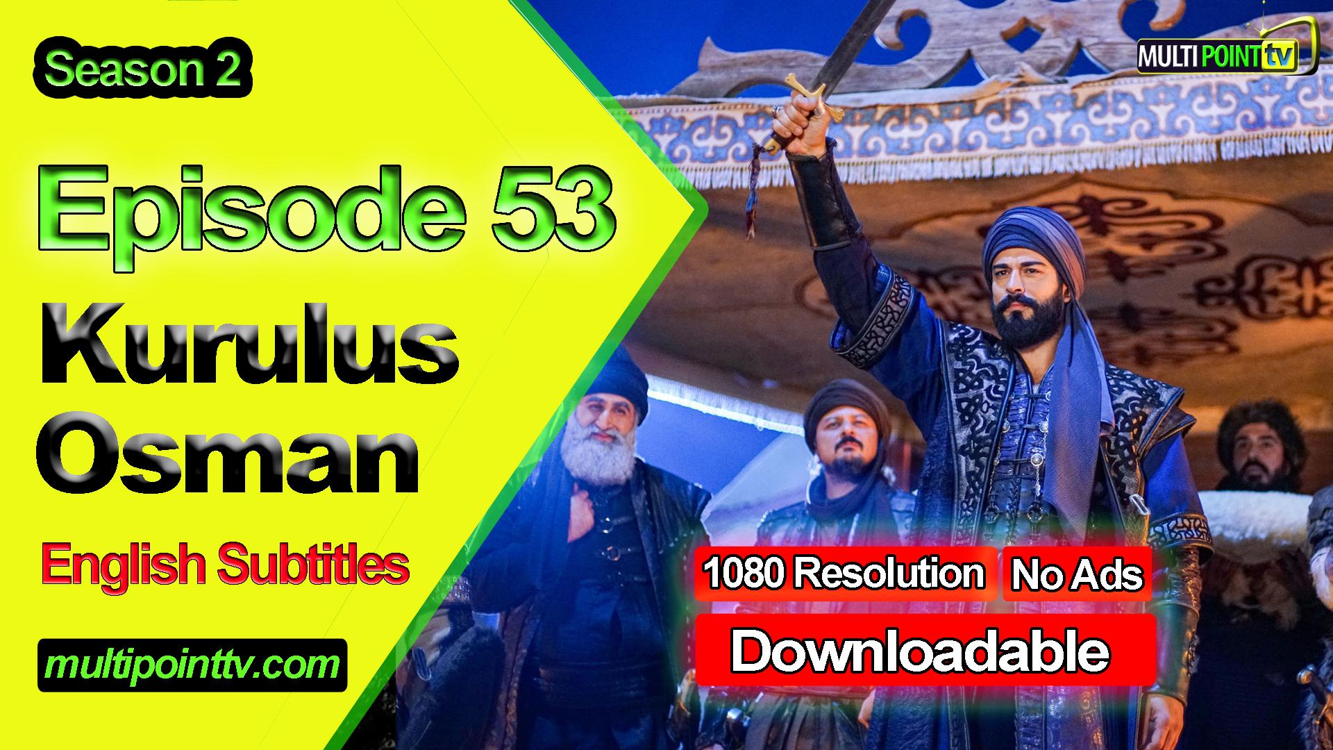 Kurulus Osman Episode 53 English Subtitles