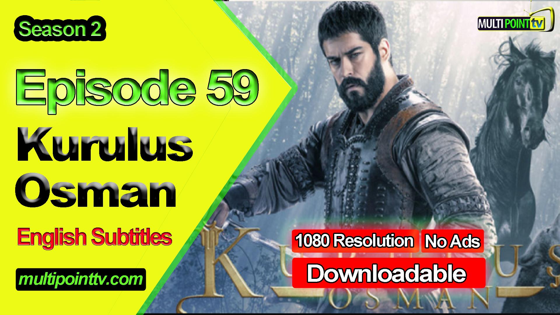 Kurulus Osman Episode 59 English Subtitles