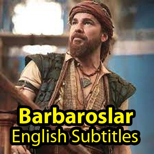 Barbaroslar English Subtitles