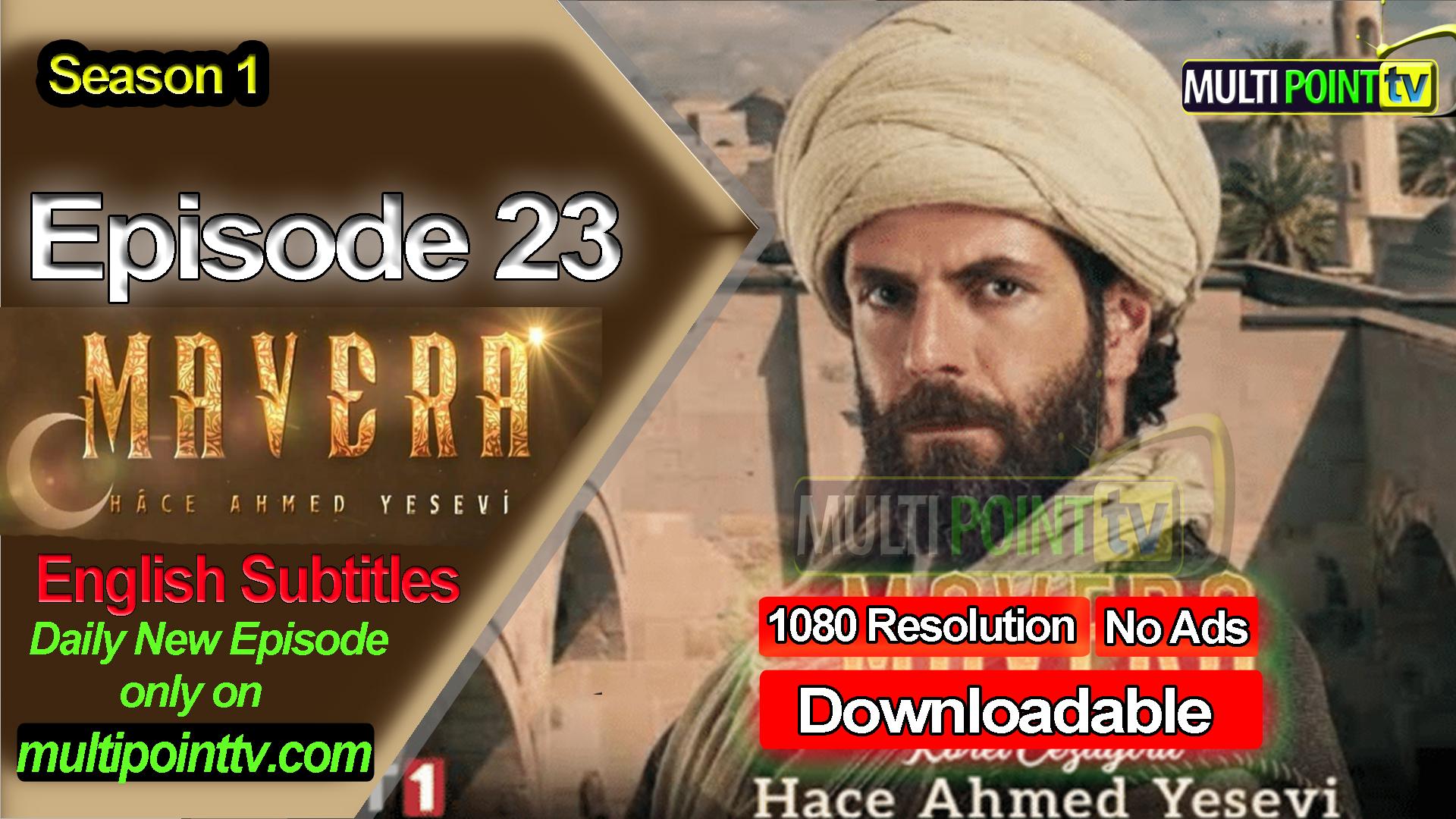 Mavera Episode 23 English Subtitles