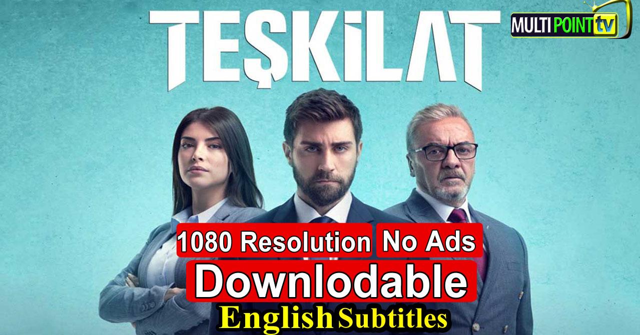 Teskilat Episode 2 English Subtitles
